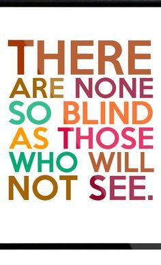 none so blind - Google Search