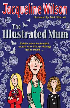 """Buy The Illustrated Mum by Jacqueline Wilson at Mighty Ape NZ. '""""It's like you're the mum"""" Marigold wept. It was another game she sometimes liked to play. I decided it was my best chance of getting us home. Good Books, Books To Read, My Books, Jacqueline Wilson Books, Tracy Beaker, Children's Book Awards, Bright Hair, Penguin Books, Childrens Books"""