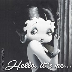 You had me at Hello ➡ More Betty Boop graphics & greetings… Hello Betty, Imagenes Betty Boop, Betty Boop Tattoos, Black Betty Boop, Betty Boop Pictures, Famous Cartoons, Cartoon Characters, Animation, Black And White