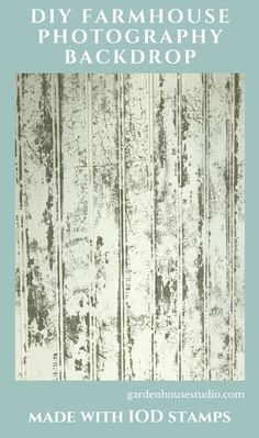 Diy Photography Backdrop made with a piece of paneling and IOD Stamps. The IOD Stamp Chippy Paint creates a Farmhouse Style Vintage Backdrop. My Furniture, Furniture Making, Painted Furniture, Vintage Backdrop, Old Garage, Diy Home Accessories, Old Doors, Painted Doors, Milk Paint