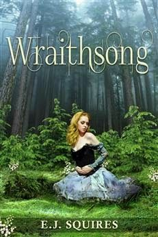 Wraithsong by E.J. Squires. A new YA paranormal romance. One kiss from Sonia and you'll be her slave for life. Desirable Creatures are among us.
