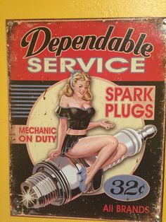 This Dependable Service Spark Plug Pinup Girl Tin sign will look great in your retro garage decor. Lithographed tin sign is made in the USA. Garage Signs, Garage Art, Garage Shop, Garage Ideas, Pin Up Posters, Poster S, Art Posters, Poster Wall, Dibujos Pin Up