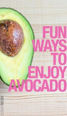 Best ways to eat avocado- yum!