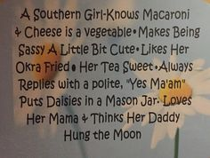 What a southern girl knows...
