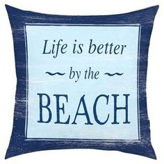 """Vintaged throw pillow with a vacation quote. Made in the USA.  Product: PillowConstruction Material: Polyester-cotton blend cover and faux down fill   Color: Blue Features:  Made in the USAInsert included Dimensions: 18"""" x 18""""Cleaning and Care: Wipe with a damp cloth"""
