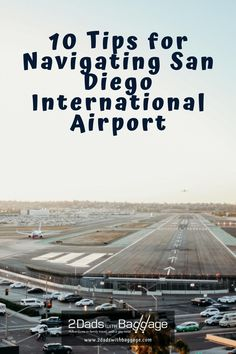 10 Tips for Navigating San Diego International Airport - 2 Dads with Baggage Best Vacation Destinations, Best Vacation Spots, Best Family Vacations, Need A Vacation, Vacation Resorts, Best Places To Travel, Vacation Trips, Vacation Ideas, Family Travel