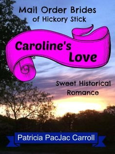 Sarah My Beloved: Sweet Historical Romance (Mail Order Brides of Hickory Stick Book Hickory Sticks, Love Mail, Historical Romance, Free Kindle Books, News Stories, Book 1, Good Books, Brides, Sweet