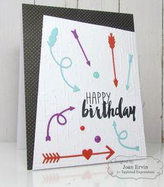 Happy Birthday Card by Joan Ervin #Cardmaking, #Birthday, #EmbossingFolders, #TE, #ShareJoy