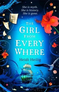UK #CoverReveal  The Girl from Everywhere (The Girl from Everywhere, #1) by Heidi Heilig