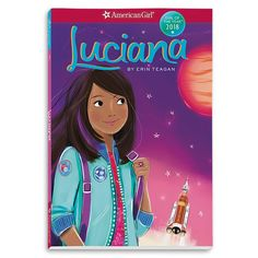 The American Girl Doll of the Year 2018 is Luciana Vega. She is STEM centered 11 year old girl who wins a scholarship to space camp. Her stories revolve around science and space. Good Books For Tweens, Vegas, American Girl Books, First Novel, Book Girl, Women In History, Book 1, Year Book, Girl Dolls
