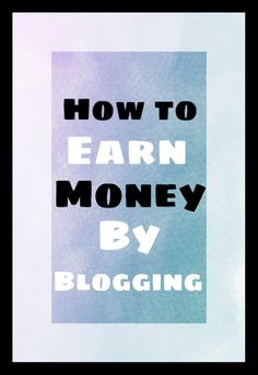 How to earn money from blogging Online Earning, Earn Money Online, Make Money From Home, How To Make Money, Business Tips, Online Business, Digital Marketing Plan, Marketing Words, Blog Names