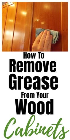 Tips for cleaning and removing grease from wood cabinets. Tips for cleaning and removing grease from wood cabinets. Diy Home Cleaning, Cleaning Wood, Household Cleaning Tips, Deep Cleaning Tips, Cleaning Recipes, Bathroom Cleaning, House Cleaning Tips, Natural Cleaning Products, Cleaning Solutions