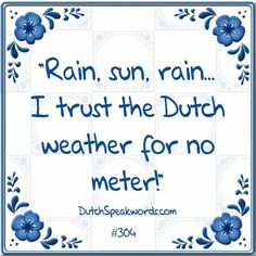 Dutch expressions in English: vertrouw het voor geen meter
