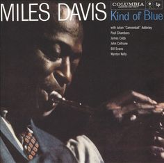 Miles Davis – Kind of Blue (1959): I love this jazz album. It presents a relaxed, soothing, luxurious jazz that provides many levels of enjoyment for all music fans. Davis' trumpet is sublime as are his accompanying musicians, including Julian Cannonball Adderley (alto sax), John Coltrane (tenor sax), Wynton Kelly & Bill Evans (piano), Paul Chambers (bass), James Cobb (drums). It's great music for any adult. I adored it on new vinyl today, 2/25/2016. Rating: 100%.