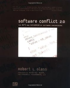 Software Conflict 2.0: The Art and Science of Software Engineering by Robert L. Glass http://www.amazon.com/dp/0977213307/ref=cm_sw_r_pi_dp_xMBcvb1D54DWB