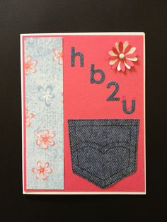 Teen girl birthday card supplies: Memory Box Parker dies, Stampin' Up Pocket Fun stamp (retired), Provo Craft floral paper; Hot off the Press denim paper; flower punch, miscellaneous brad