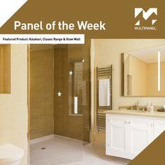 Panel of the Week! This week our featured #paneloftheweek is Kalahari (Classic Range) & Glow Wall (Create Range). Give your bathroom that added shine with Multipanel