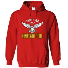 Trust me, I'm a diesel engine fitter T-Shirts, Hoodies. SHOPPING NOW ==► https://www.sunfrog.com/Names/Trust-me-I-Red-32955601-Hoodie.html?id=41382