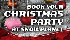 Staff Christmas Parties at Snowplanet Christmas Party Venues, Christmas Parties, Indoor Activities, Family Activities, Event Ideas, Corporate Events, White Christmas, Skiing, Tile