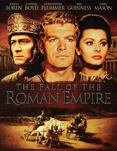 The Fall Of The Roman Empire (1964)  Academy Award-nominated, epic drama of the grandeur and greed of the crumbling Roman civilization amid a love story. Roman soldier Livius follows the principles of aging Emperor Marcus Aurelius, hoping to create a peaceful republic. But Livius' dreams and plans appear to be dashed when the corrupt Commodus ascends the throne. Sophia Loren, Stephen Boyd, Alec Guinness...TS drama