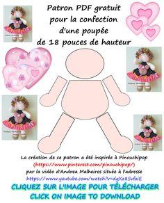 Patron de poupée, en format PDF à télécharger gratuitement, créé par Pinouchipop pour confectionner une poupée de 18 pouces de hauteur (46 centimètres). Tel qu'indiqué sur l'image, ce patron m'a été inspiré par un tutoriel d'Andrea Malheiros, situé à l'adresse https://www.youtube.com/watch?v=dgXz8SvfziE . Une mine d'or de tutoriels est diffusée par cette artisane sur l'internet ! || SEE ENGLISH TRANSLATION BELOW.