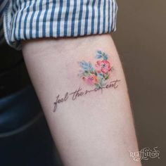 47 Breathtaking Watercolor Flower Tattoos, Tattoo, I never considered going across the arm like this, but I like it. I& not sure about this script, but I like how it combines with the flowers. Girly Tattoos, Word Tattoos, Small Tattoos, Letter Tattoos, Simple Quote Tattoos, Memory Tattoos, Faith Tattoos, Rib Tattoos, Music Tattoos