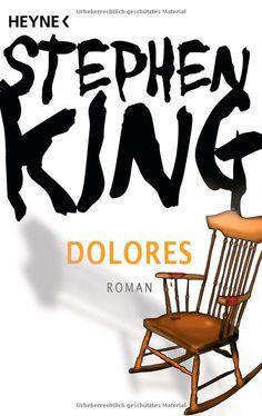 Dolores: Roman: Amazon.de: Stephen King, Christel Wiemken: Bücher