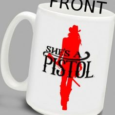 Shes A Pistol Mug - Available in the store or at www.ShesAPistol.com.  Will begin shipping just after Thanksgiving 2014.
