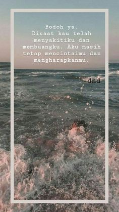 Cinta Quotes, Snap Quotes, Broken Heart Quotes, Quotes Indonesia, Special Quotes, Mood Quotes, Quote Of The Day, Ss, This Or That Questions