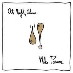 Mike Posner - At Night, Alone (2016) Album Zip Download | Album Ziped || Latest English Music Album Free Download Site