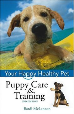Puppy Care & Training: Your Happy Healthy Pet « Library User Group