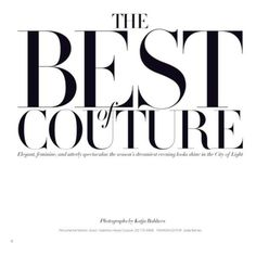 the best of couture sui he by katja rahlwes for us harper's bazaar may... ❤ liked on Polyvore featuring text, words, articles, magazine, backgrounds, quotes, headlines, phrase and saying