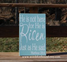He is Risen Easter Matthew 28:6 Christian Typography Scripture Wood Sign. $45.00, via Etsy.