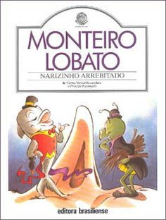 Narizinho arrebitado. Monteiro Lobato. Coleção Rocambole. Editora Brasiliense.