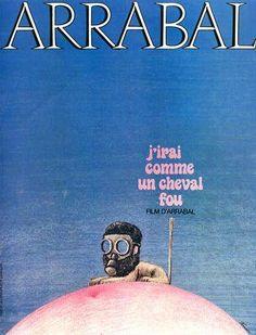 J'Irai comme un cheval fou / Fernando Arrabal - 1973