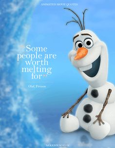 Top 15 Amazing Animated Movie Quotes in Moodswag Disney Quotes To Live By, Beautiful Disney Quotes, Cute Disney Quotes, Disney Princess Quotes, Amazing Quotes, Cute Quotes, Cartoon Quotes, Olaf Quotes, Frozen Quotes