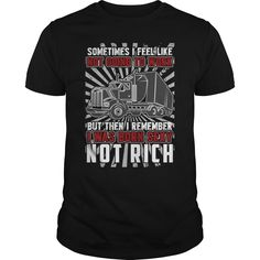 Sometimes I Feel Like Not Going To Work I Was Born Sexy Funny Gift For Anyone Truck Driver T-Shirts, Hoodies. SHOPPING NOW ==► https://www.sunfrog.com/Jobs/Sometimes-I-Feel-Like-Not-Going-To-Work-I-Was-Born-Sexy-Funny-Gift-For-Anyone-Truck-Driver-Black-Guys.html?id=41382