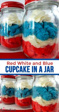 of july food · our red white and blue cupcake in a jar featuring delicious buttercream frosting is a unique 4th Of July Cake, 4th Of July Desserts, Fourth Of July Food, July 4th, Cupcake Recipes, Cupcake Cakes, Dessert Recipes, Yummy Treats, Delicious Desserts
