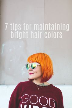 7 tips for maintaining bright hair color - THE DAINTY SQUID