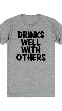 Drinks well with others :)