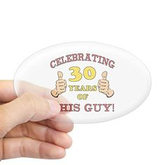 CafePress - 30th Birthday Gift For Him Sticker (Oval) - Oval Bumper Sticker, Euro Oval Car Decal 30th Birthday Gifts, Birthday Gift For Him, Car Decals, Bumper Stickers, Novelty Gifts, Have Some Fun, Gifts For Him, Baby Gifts, Bumper Stickers For Cars
