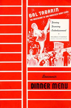 Souvenir Menu for the BAL TABARIN restaurant in San Francisco, California.