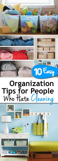 10 Easy Organization Tips for People Who Hate Cleaning. Love these easy organization ideas!