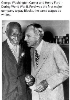 In honor of the brilliant inventors in our history. George Washington Carver and Henry Ford were close friends. Ford had an elevator installed in Carver's dormitory at Tuskegee so Carver could get to his laboratory more easily in his later years. Henry Ford, Black History Facts, Black History Month, George Washington Carver, African American History, British History, American Women, My Black Is Beautiful, Interesting History