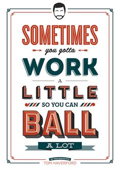 Tom Haverford Parks and Recreation Work A Little Poster A3 or to fit Ikea Ribba Frame 390 x 290mm