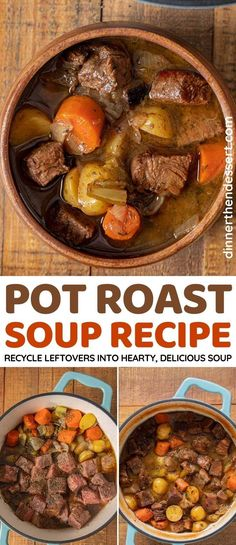 Pot Roast Soup is the perfect way to repurpose leftover beef into a whole new meal. #dinner #soup #potroast #beef #beefsoup #carrots #potatoes #dinnerthendessert