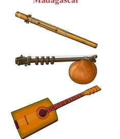 MADAGASCAR Up/Down 1.-VALIHA : Chordophone / zither family 2.- Madagascar ZITHER: Chordophone / zither family 3.-KABOSY: chordophone / lute family