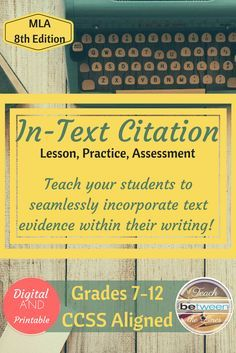 This unit includes a Google Slides/PowerPoint presentation to teach the MLA 8th Edition rules for in-text citation (parenthetical citation), an MLA trouble-shooting guide for students, a digital and printable interactive notebook, quality examples from re