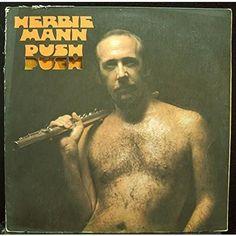 HERBIE MANN--Push Push