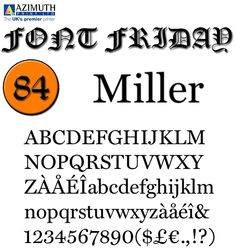 """Miller is a transitional serif typeface released in 1997 by the Font Bureau, a U.S.-based digital type foundry. It was designed by Matthew Carter, based on the """"Scotch Roman"""" style which originates from types cut by Richard Austin in Scottish type foundries in the early 19th century Used by: The Boston Globe, Glamour magazine Our designers' opinion: """"Miller has a sharp look popular in newsmagazines. If you like the system font Georgia, consider Miller."""" #FontFriday #Fonts #Typhography…"""